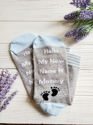 Hello My New Name is Mommy Socks