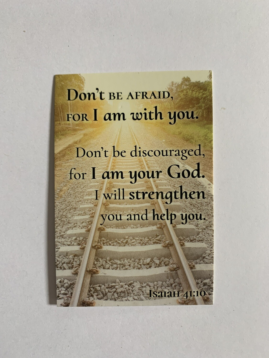 Pass It On - Don't Be Afraid Isaiah 41:10