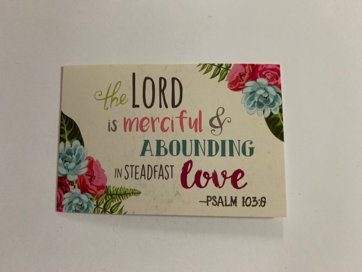 Pass It On - The Lord is Merciful Psalm 103:8