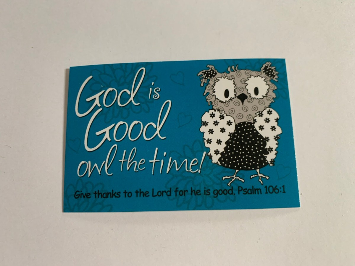 Pass It On - God is Good Owl the Time