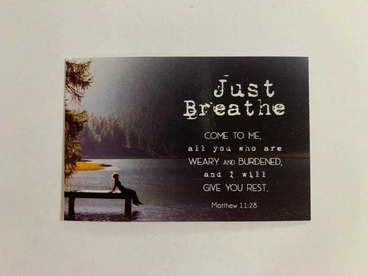 Pass It On - Just Breathe Matt. 11:28