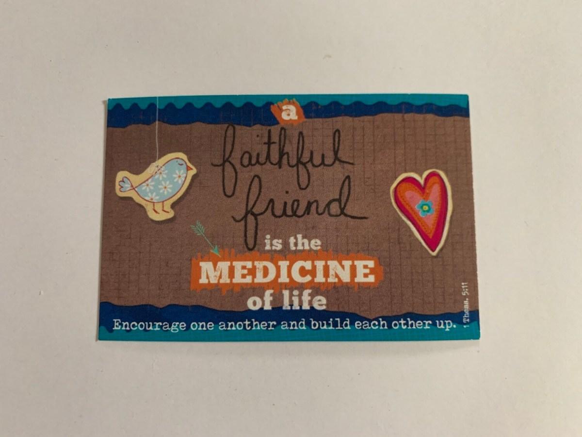 Pass It On - A Faithful Friend 1 Thess. 5:11