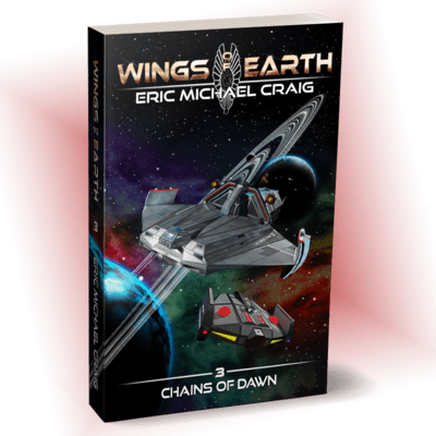 Chains of Dawn - Wings of Earth: 3 - Personally Autographed for You!