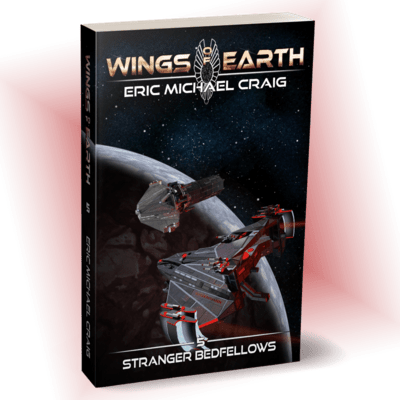 Stranger Bedfellows - Wings of Earth; 5 - Personally Autographed for You!