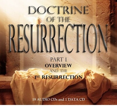 THE DOCTRINE of the RESURRECTION Part 1