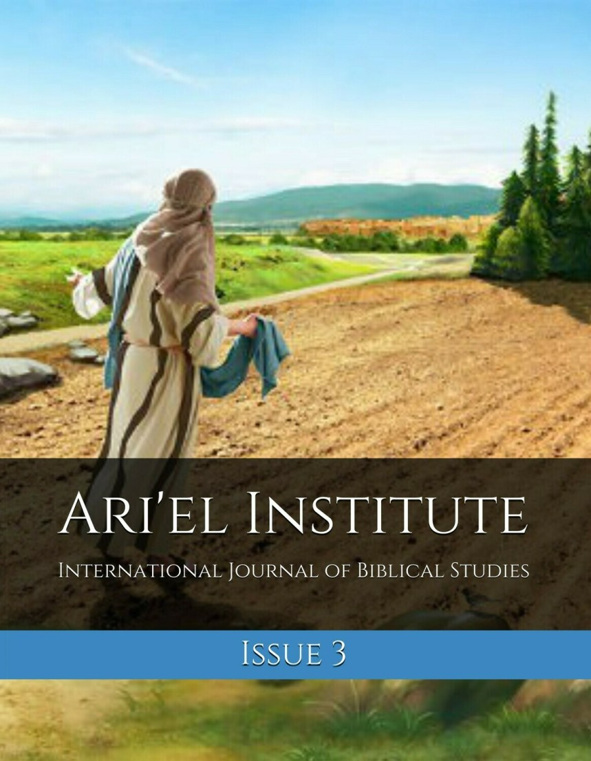 ARI'EL INSTITUTE JOURNAL OF BIBLICAL STUDIES Issue 3 (PDF download)