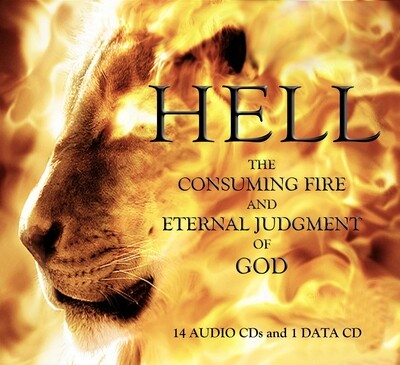 DOCTRINE of HELL: The Consuming Fire and Eternal Judgment of God