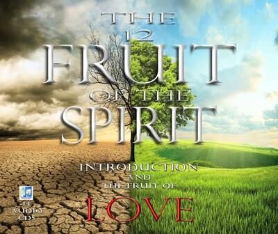 THE FRUIT OF THE SPIRIT: LOVE