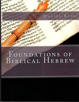 Foundations of Biblical Hebrew