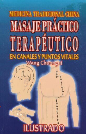 MASAJE PRÁCTICO TERAPÉUTICO EN CANALES Y PUNTOS VITALES.