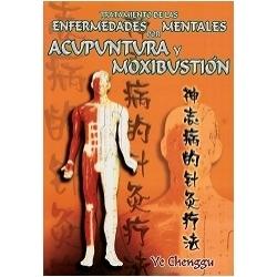Tratamiento de las enfermedades mentales con acupuntura y moxibustión