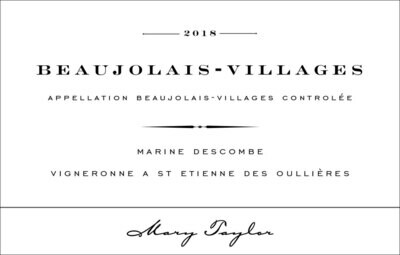 Beaujolais-Villages Gamay 2018 Mary Taylor
