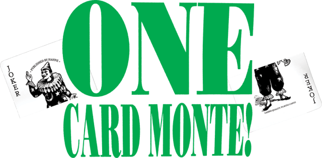 One Card Monte