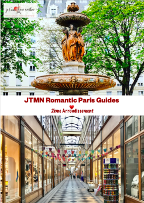 Ultimate Romantic Guide to Paris: 75002