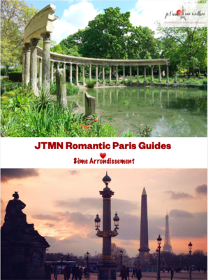 Ultimate Romantic Guide to Paris: 75008