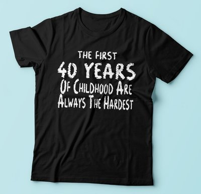 The first 40 years of childhood