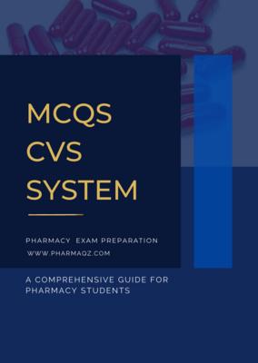 PHARMACOLOGY MCQS CVS SYSTEM