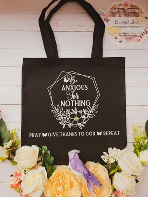 Be Anxious For Nothing Canvas Tote Bag