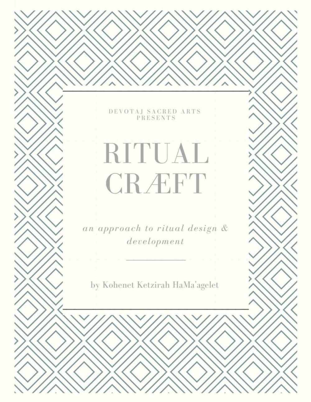 Ritual Cræft: an approach to ritual design and development   ebook