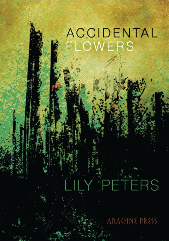 Accidental Flowers by Lily Peters