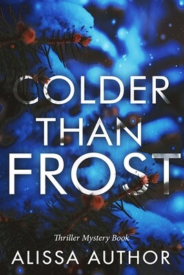 Colder Than Frost