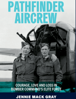 PATHFINDER AIRCREW: Courage, Love and Loss ...