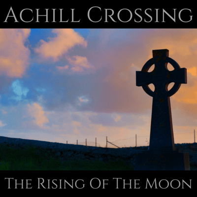The Rising of the Moon (2021 Release) CD