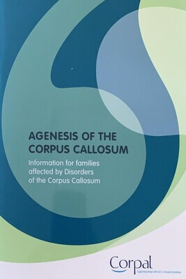 AGENESIS OF THE CORPUS CALLOSUM – Information for families affected by Disorders of the Corpus Callosum
