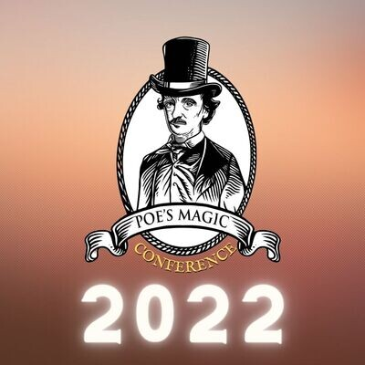 Poe's Magic Conference 2022 Early Bird Tickets