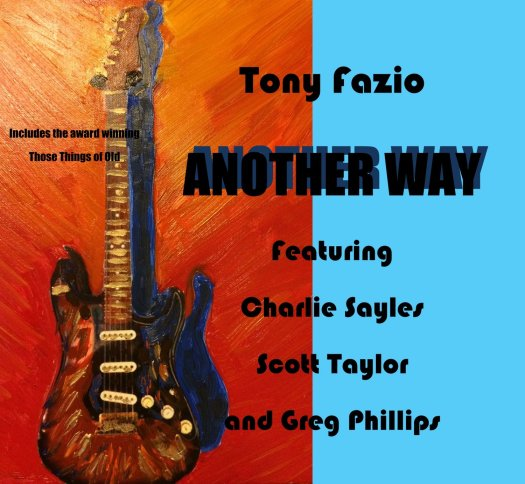 Tony Fazio - Another Way - Digital +/- CDs (with additional Home CD)