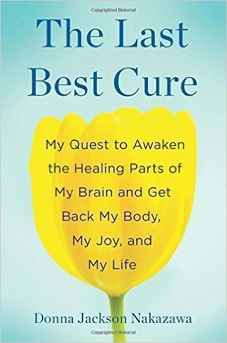 The Last Best Cure, Donna Jackson Nakazawa