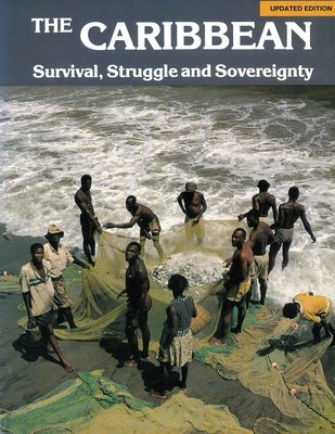Caribbean: Survival, Struggle, and Sovereignty, The