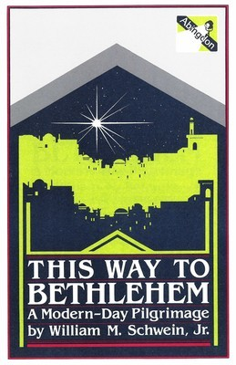 This Way To Bethlehem