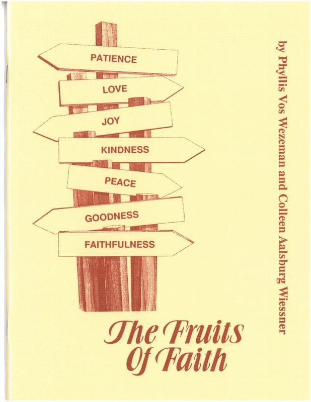 Fruits of Faith, The