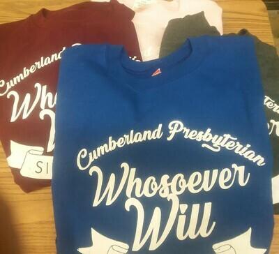 Whosoever Will Sweatshirt
