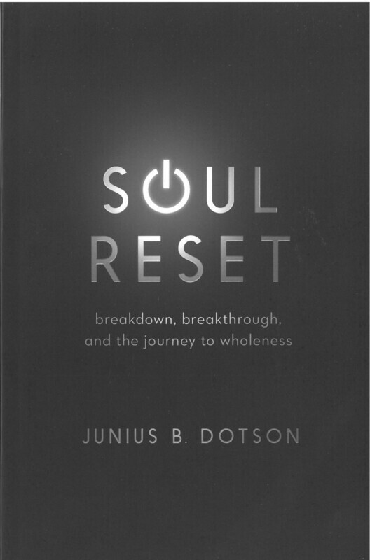 Soul Reset: breakdown, breakthrough, and the journey to wholeness
