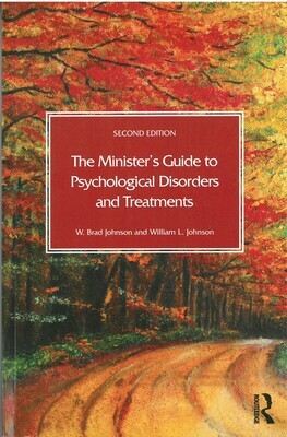 Minster's Guide to Psychological Disorders and Treatments, The