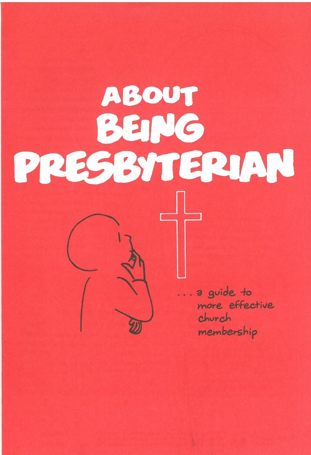 About Being Presbyterian scriptographic PC(USA)