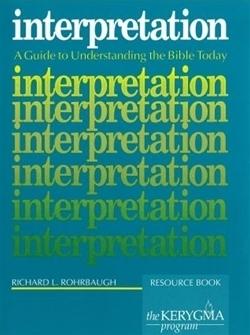 Interpretation: A Guide to Understanding the Bible Today (Kerygma)