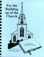 For the Building up of the Church: Sermons by Thomas H. Campbell