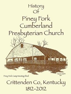 History of Piney Fork Cumberland Presbyterian Church