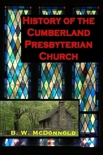History of the Cumberland Presbyterian Church (McDonnold)