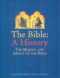 Bible, The: A History