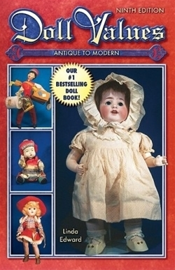 Doll Values: Antique to Modern