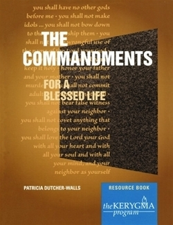 Commandments: For a Blessed Life (Kerygma)