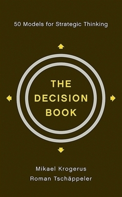Decision Book, The: 50 Models for Strategic Thinking