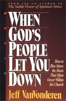 When God's People Let You Down