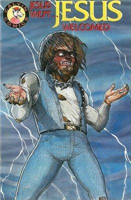 Calvin Comics #10 - Jesus Wept...Jesus Welcomed