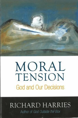 Moral Tension: God and Our Decisions