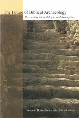 Future of Biblical Archaeology
